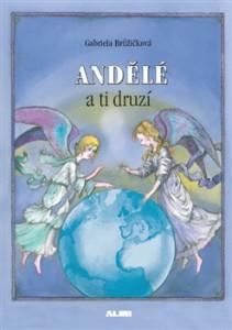 Andele_a_ti_druzi
